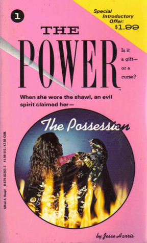 The Possession (The Power, #1)  by  Jesse Harris