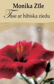 Tase ar hibiska ziedu Monika Zīle