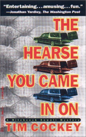 The Hearse You Came in On (Hitchcock Sewell Mysteries, #1)  by  Tim Cockey