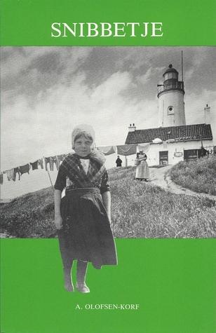 Snibbetje  by  A. Olofsen-Korf