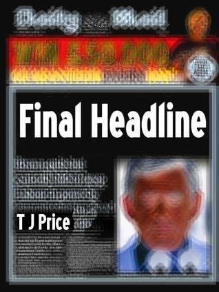 Final Headline  by  T.J. Price
