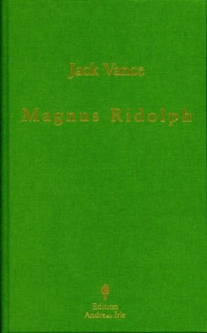 Magnus Ridolph (JACK VANCE EDITION IRLE, #20) Jack Vance