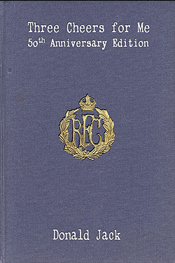 Three Cheers for Me: The Journals of Bartholomew Bandy, R.F.C. (1962 version)  by  Donald Jack