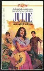 Julie (Sunfire, #20) Vivian Schurfranz