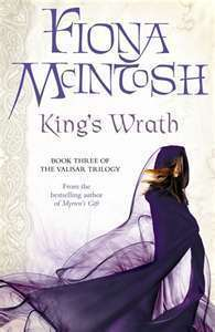 Kings Wrath (Valisar, #3)  by  Fiona McIntosh