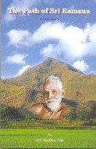The Path of Sri Ramana (Part I)  by  Sri Sadhu Om