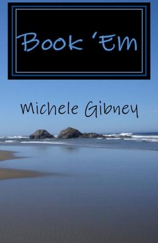 Book Em Michele Gibney