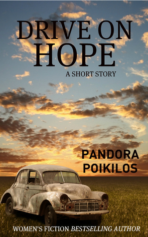 Drive On Hope Pandora Poikilos