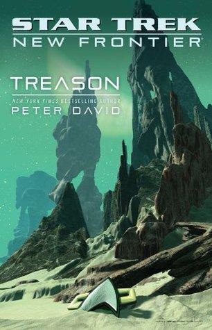 Treason (Star Trek: New Frontier, #17)  by  Peter David