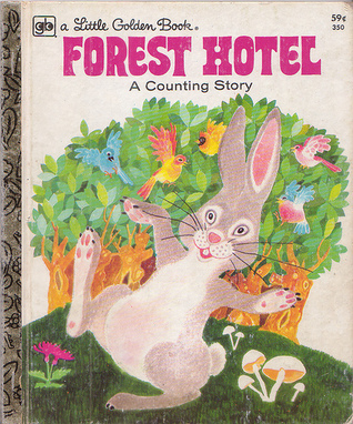 Forest Hotel: A Counting Story  by  Barbara Steinchrohn Davis