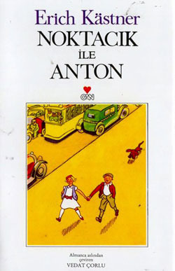 Noktacık ile Anton  by  Erich Kästner