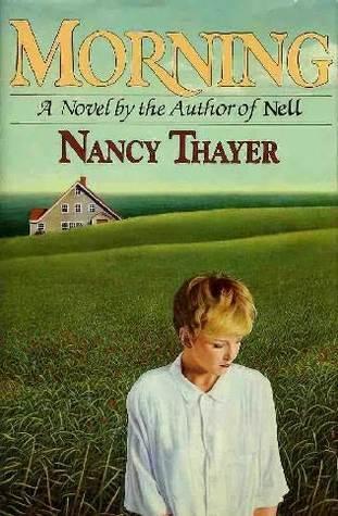 Morning  by  Nancy Thayer