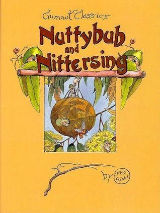 Nuttybub And Nittersing  by  May Gibbs