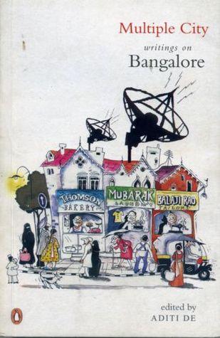 Multiple City: Writings on Bangalore Aditi De