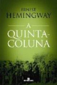 A Quinta Coluna Ernest Hemingway