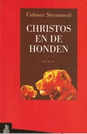 Christos en de honden  by  Vidosav Stevanović