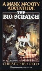 Big Scratch: A Manx McCatty Adventure Christopher Reed