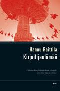 Kirjailijaelämää  by  Hannu Raittila