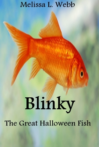 Blinky The Great Halloween Fish Melissa L. Webb