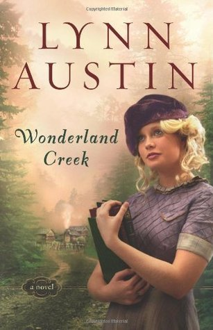 Wonderland Creek Lynn Austin