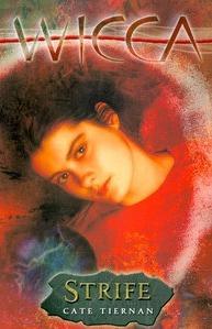 Strife (Wicca, #9)  by  Cate Tiernan