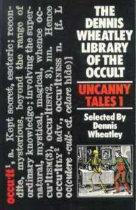 Uncanny Tales 1  by  Dennis Wheatley