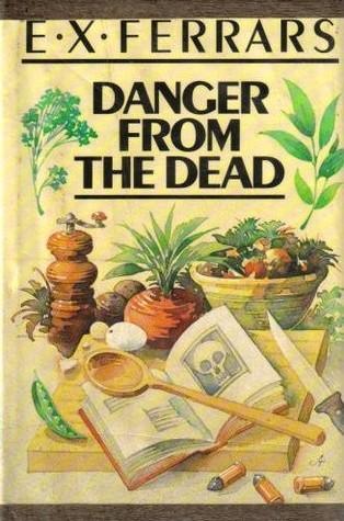 Danger from the Dead  by  E.X. Ferrars