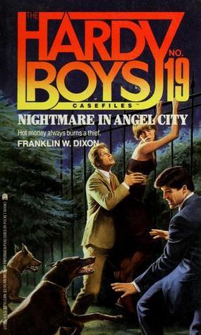 Nightmare in Angel City (Hardy Boys: Casefiles, #19) Franklin W. Dixon