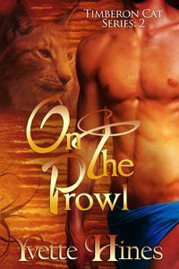 On the Prowl (Timberon Cats, #2) Yvette Hines