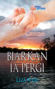 Biarkan Ia Pergi  by  Liza Nur