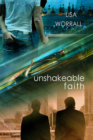Unshakeable Faith  by  Lisa Worrall