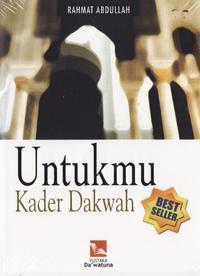 Untukmu Kader Dakwah  by  Rahmat Abdullah