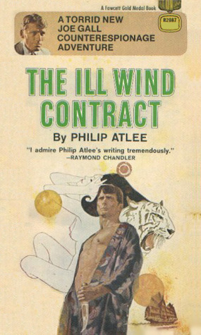 The Ill Wind Contract  by  Philip Atlee