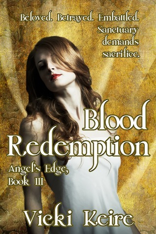 Blood Redemption (The Angels Edge, #3) Vicki Keire