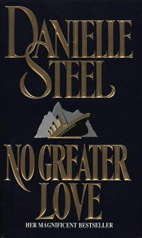 Three Novels: Changes/ No Greater Love/ Thurston House  by  Danielle Steel