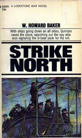 Strike North W. Howard Baker
