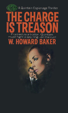 The Charge Is Treason W. Howard Baker