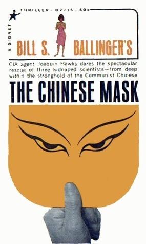 The Chinese Mask Bill S. Ballinger