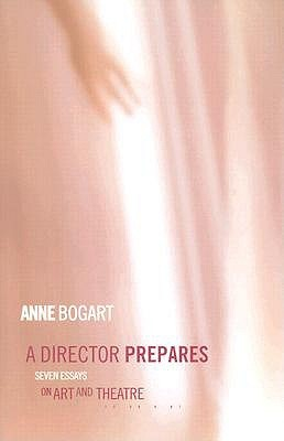 And Then, You Act  by  Anne Bogart
