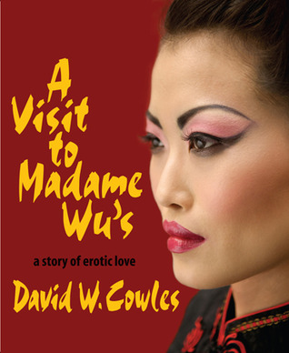 A Visit To Madame Wus  by  David W. Cowles