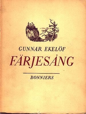 Färjesång Gunnar Ekelöf