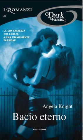 Bacio eterno Angela Knight