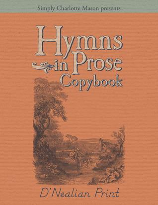 Hymns in Prose Copybook DNealian Print  by  Mrs. Barbauld