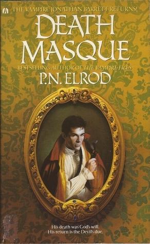 Death Masque (Jonathan Barrett, Gentleman Vampire, #3)  by  P.N. Elrod