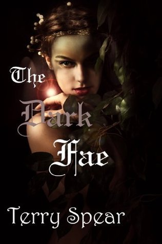 The Dark Fae (The World of Fae, #1)  by  Terry Spear