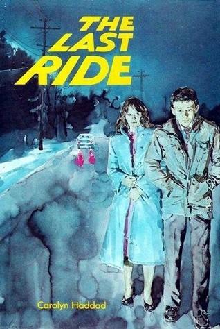 The Last Ride C.A. Haddad