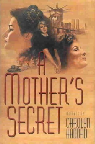 A Mothers Secret  by  Carolyn Haddad