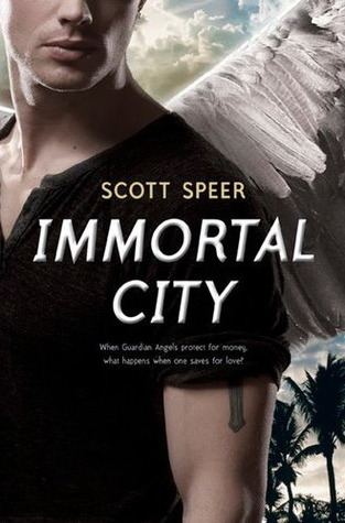 Immortal City (Immortal City, #1)  by  Scott Speer