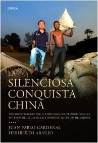 La silenciosa conquista china  by  Juan Pablo Cardenal