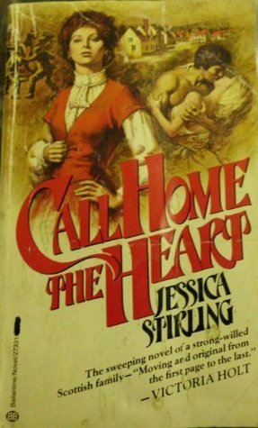 Call Home the Heart Jessica Stirling